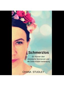 Cover: Schmerzlos -Ein Roman über chronische Schmerzen und die Geist-Körper-Verbindung