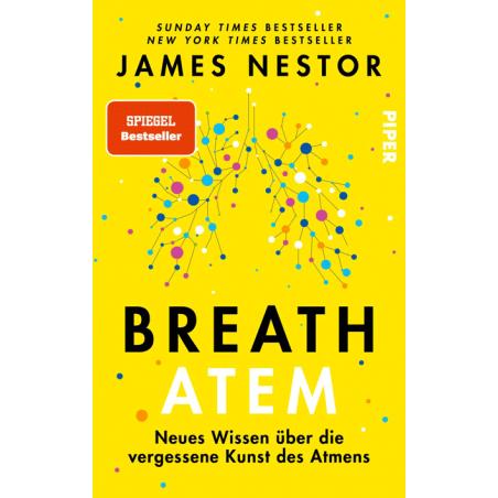 Atem - Neues Wissen über die vergessene Kunst des Atmens