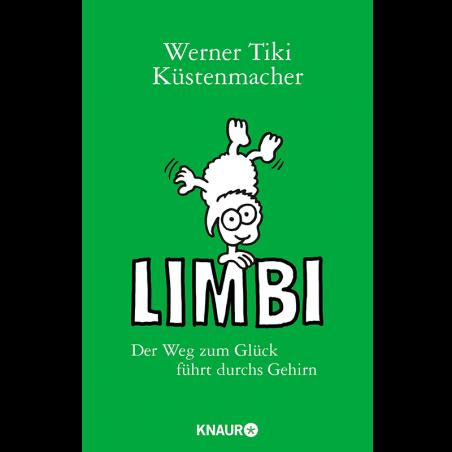 Limbi-Der Weg zum Glück führt durchs Gehirn